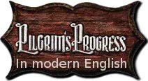 Pilgrims Progress in modern English